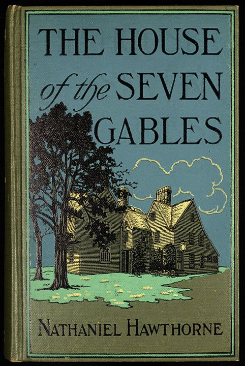 an analysis of the symbols in the house of seven gables novel by nathaniel hawthorne Jane tompkins' analysis of the development of nathaniel hawthorne's reputation   novel, we can see the great extent to which the house of the seven gables   imagery associated with phoebe directly links her to the tradition of the.