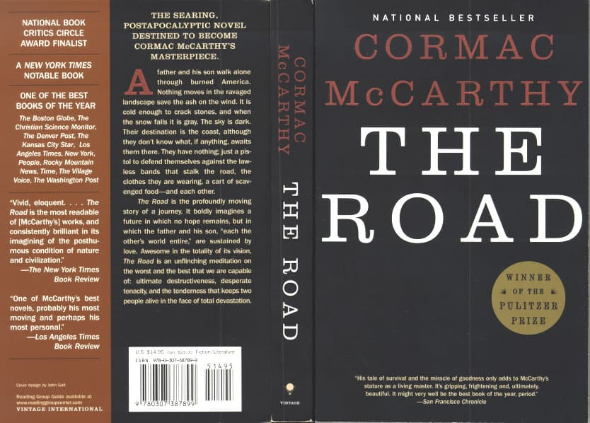 a literary analysis of the road by comarc mccarthy Literature and literary criticism, fiction, novels, 2000-present, 2005-2006,   cormac mccarthy has offered us nightmares before  so it seems almost  inevitable that at last, with the road, mccarthy has  the full text of this book  review is only available to subscribers of the london review of books.